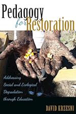 Pedagogy for Restoration (Counterpoints)