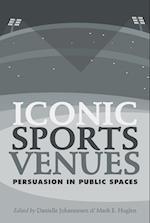 Iconic Sports Venues af Danielle Johannesen