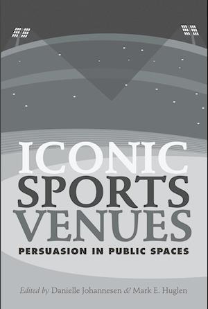 Bog, hardback Iconic Sports Venues af Danielle Johannesen