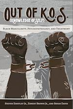 Out of K.O.S. (Knowledge of Self) (Black Studies and Critical Thinking, nr. 86)