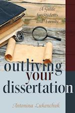Outliving Your Dissertation (Counterpoints, nr. 428)