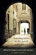 Learning to Be in the World with Others (Counterpoints, nr. 506)