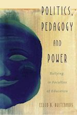 Politics, Pedagogy and Power (Critical Qualitative Research)