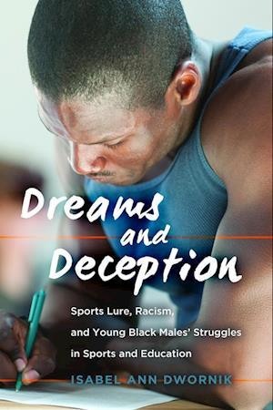 Bog, paperback Dreams and Deception af Isabel Ann Dwornik