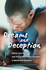 Dreams and Deception (Adolescent Cultures, School and Society, nr. 66)