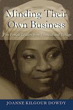 Minding Their Own Business (Black Studies and Critical Thinking, nr. 94)
