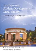 The Dynamic Student Development Meta-Theory (Adolescent Cultures, School and Society, nr. 69)
