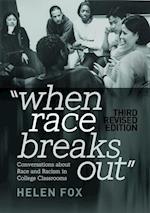 When Race Breaks Out (Higher Ed)