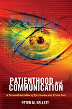 Patienthood and Communication (Health Communication, nr. 13)