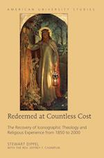 Redeemed at Countless Cost (American University Studies Series VII)