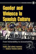Gender and Violence in Spanish Culture (Violence Studies, nr. 3)