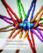 Education, Assessment, and the Desire for Dissonance (Global Studies in Education)