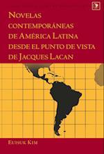 Novelas Contemporaneas de America Latina Desde El Punto de Vista de Jacques Lacan (Latin America, nr. 35)