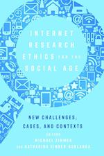 Internet Research Ethics for the Social Age (Digital Formations)