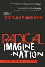 Radical Imagine-Nation (Education and Struggle, nr. 13)