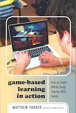 Game-Based Learning in Action (New Literacies and Digital Epistemologies, nr. 80)