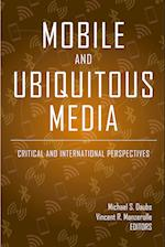 Mobile and Ubiquitous Media (Digital Formations, nr. 116)