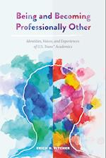 Being and Becoming Professionally Other