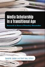 Media Scholarship in a Transitional Age (Mass Communication and Journalism, nr. 20)