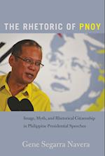 The Rhetoric of Pnoy (Frontiers in Political Communication, nr. 37)