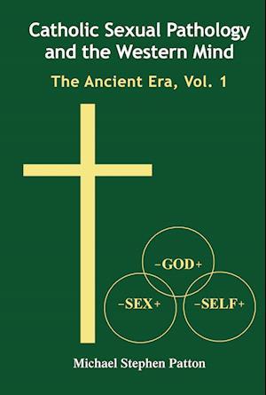 Catholic Sexual Pathology and the Western Mind