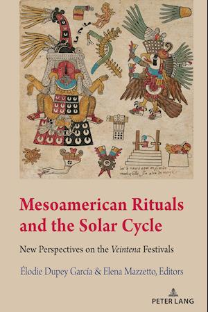 Mesoamerican Rituals and the Solar Cycle
