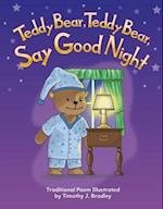 Teddy Bear, Teddy Bear, Say Good Night (All about Me)