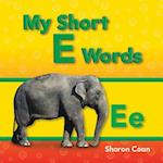 My Short E Words af Sharon Coan