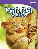 Mammal Mania (Time for Kids: Nonfiction Readers)