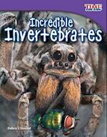 Incredible Invertebrates (Time for Kids: Nonfiction Readers)