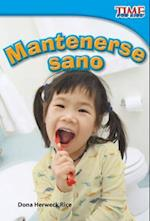 Mantenerse sano / Staying Healthy