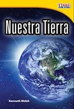 Nuestra Tierra (Our Earth) (Spanish Version) (Early Fluent Plus)