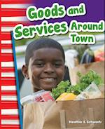 Goods and Services Around Town (Grade 1) af Heather Schwartz