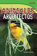 Animales Arquitectos (Animal Architects) (Spanish Version) (Advanced)