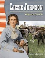 Lizzie Johnson (Spanish Version) (La Historia de Texas (Texas History))
