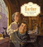 The Barber Who Wanted to Pray af R. C. Sproul