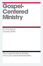 Gospel-Centered Ministry af D. A. Carson, Timothy Keller