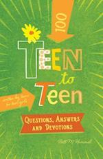 Teen to Teen 100 Questions, Answers, and Devotions (Teen to Teen)