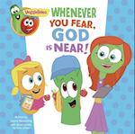 VeggieTales: Whenever You Fear, God Is Near, a Digital Pop-Up Book (Veggie Tales)