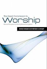 The Great Commission to Worship af David Wheeler