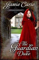 The Guardian Duke (Forgotten Castles)