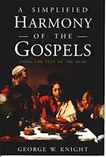 Simplified Harmony of the Gospels af George W. Knight