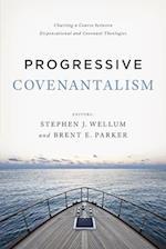 Progressive Covenantalism