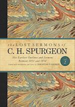 The Lost Sermons of C. H. Spurgeon (Lost Sermons of C H Spurgeon, nr. 2)