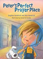 Peter's Perfect Prayer Place af Stephen Kendrick