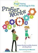 Prayerworks af Stephen Kendrick