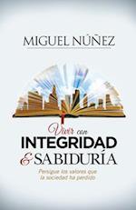 Vivir con integridad & sabiduría