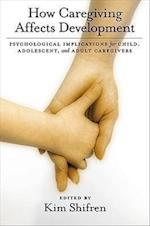 How Caregiving Affects Childhood Development