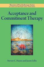 Acceptance and Commitment Therapy (Theories of Psychotherapy)
