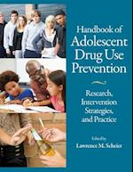 Handbook of Adolescent Drug Use Prevention
